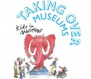 Kids in Museums' Take Over Day