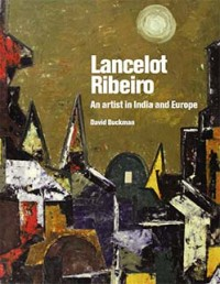 Lancelot Ribeiro: An Artist in India and Europe